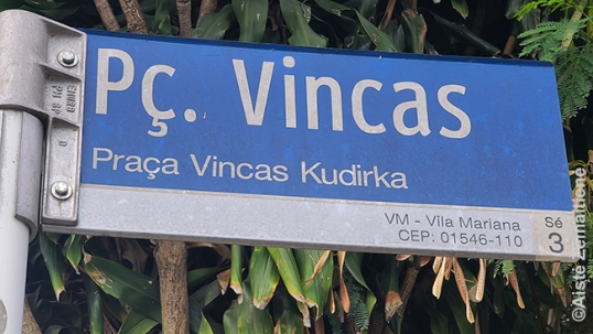 Vincas Kudirka square. As is often the case in Brazil, name (rather than surname) is written in larger letters
