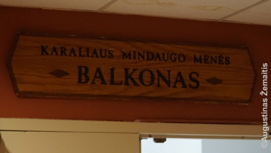 A sign that dedicates the balcony of the main hall of Lithuanian House to king Mindaugas